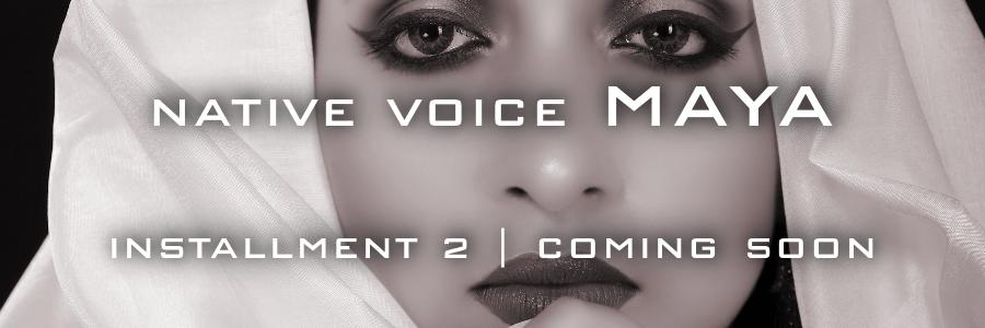 Native Voice MAYA